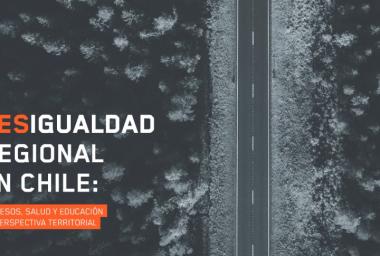 Estudio PNUD: en Chile persisten brechas en áreas clave del desarrollo en regionales