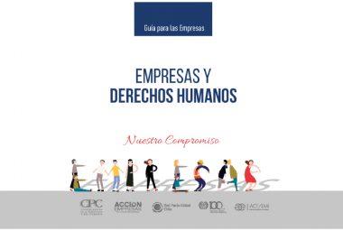 Lanzan guía para que las empresas avancen en una política de derechos humanos con foco en prevención